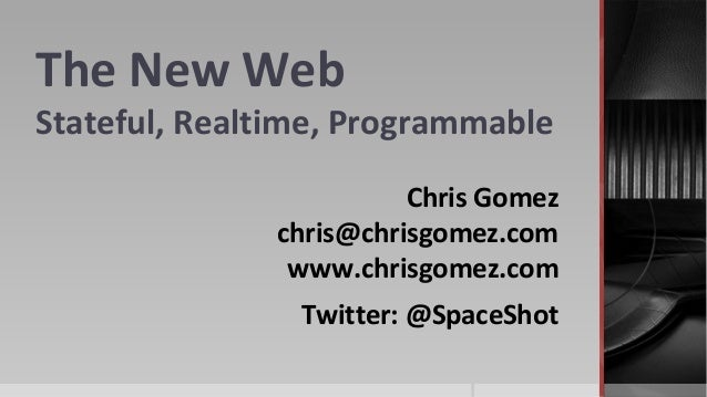 The Realtime Web: Stateful and Programmable