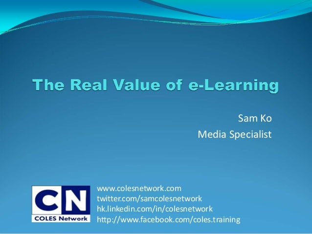 The real value of e-learning