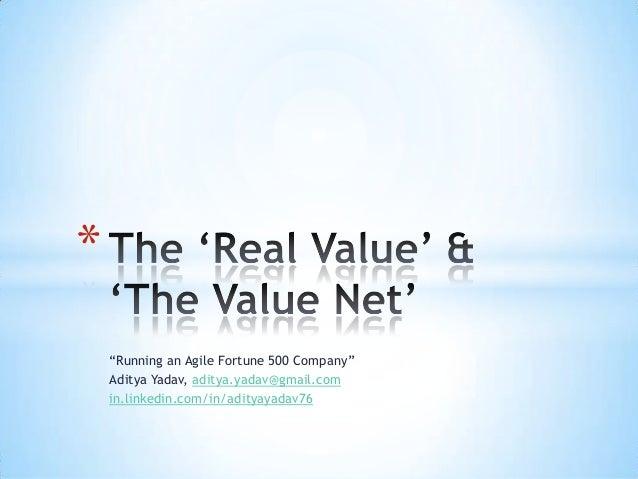 The Real Value & The Value Net - Aditya Yadav