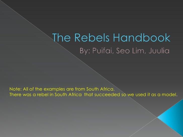 The rebels handbook