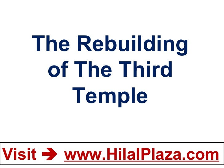 The Rebuilding of The Third Temple