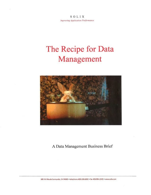 The recipe for data management