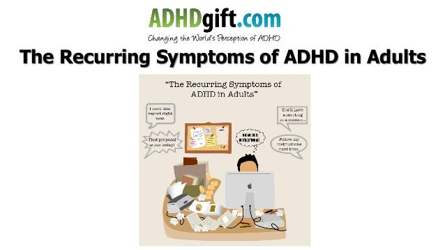 Signs and symptoms of add and adhd in adults