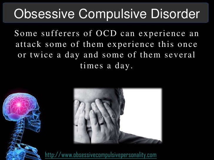 obessisive compulsive disorder Webmd symptom checker helps you find the most common medical conditions indicated by the symptoms agitation, anxiety, compulsive behavior and inappropriate behavior and including generalized anxiety disorder, epilepsy (temporal lobe) and attention deficit hyperactivity disorder (adhd.