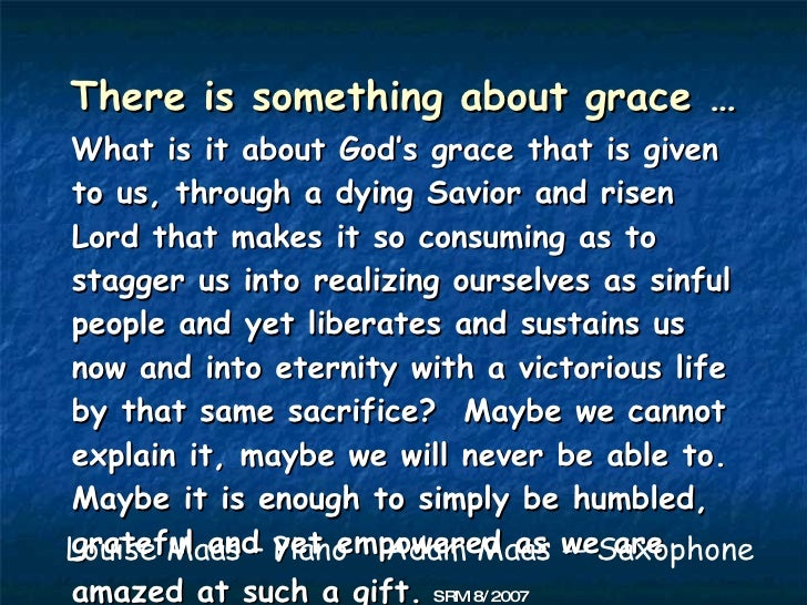 There Is Something About Grace