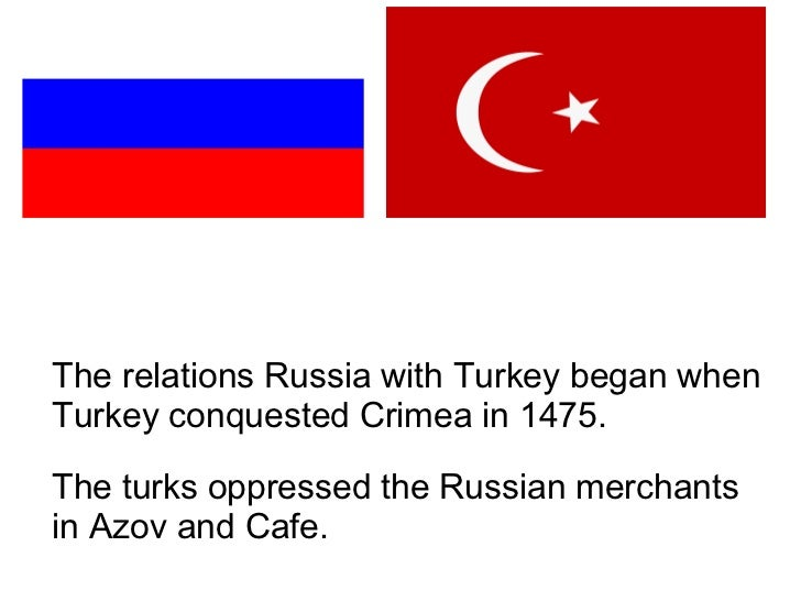 Relations between Russia and Turkey