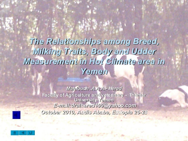 The Relationships among Breed,The Relationships among Breed, Milking Traits, Body and UdderMilking Traits, Body and Udder ...