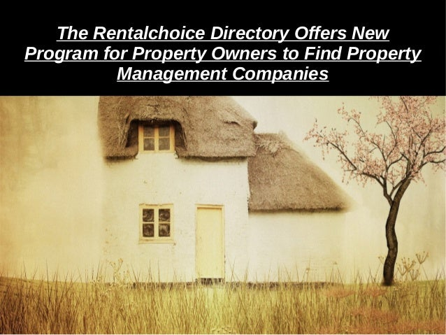 The Rentalchoice Directory Offers NewThe Rentalchoice Directory Offers New Program for Property Owners to Find PropertyPro...