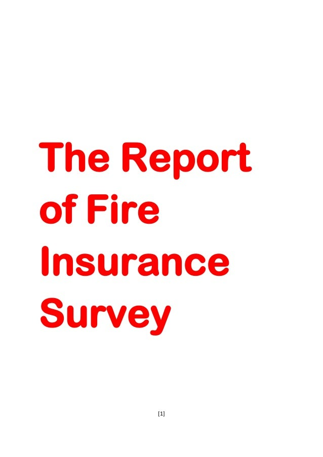 The Reportof FireInsuranceSurvey     [1]