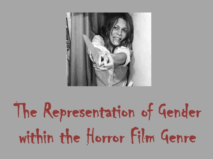 The representation of gender within the horror film