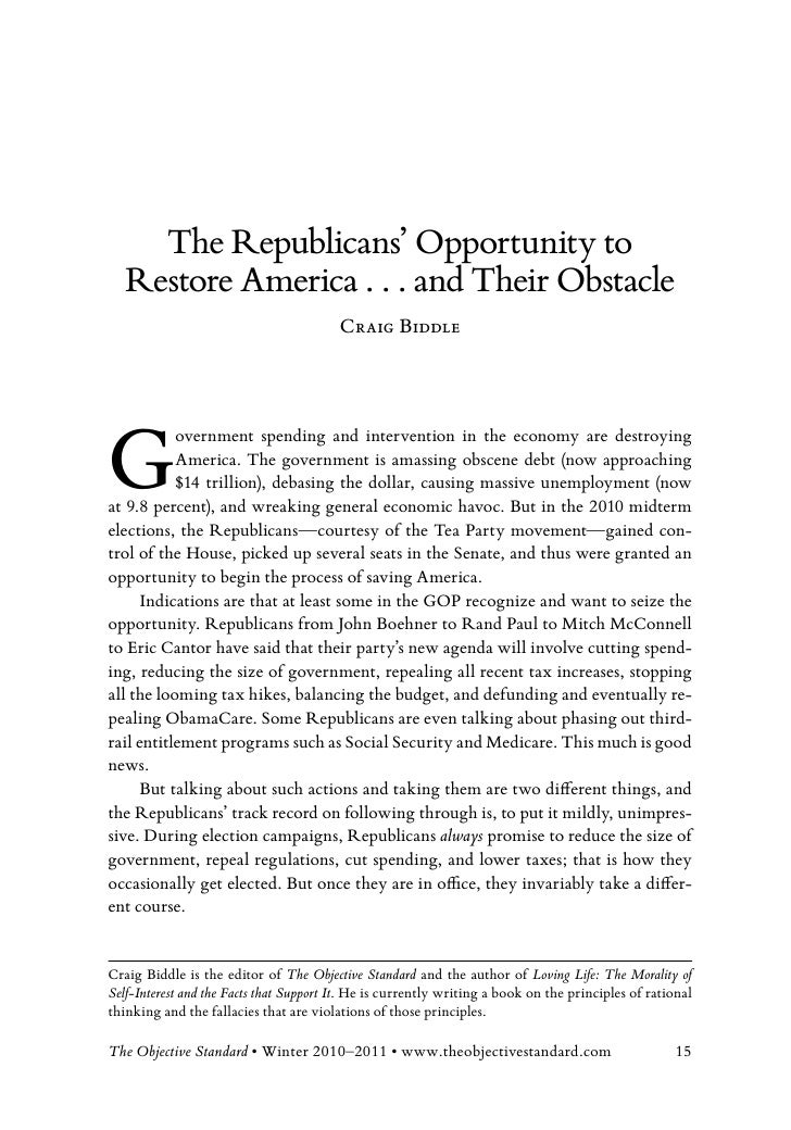 The Republicans' Opportunity to   Restore America . . . and Their Obstacle                                         Craig B...