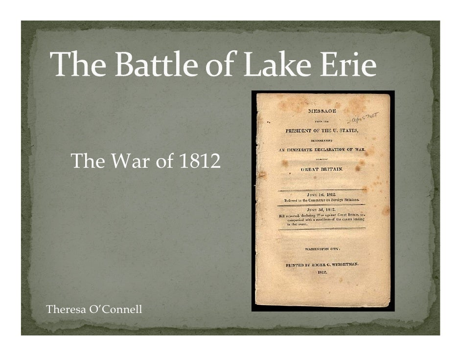 The War f     Th W of 1812     Theresa O'Connell