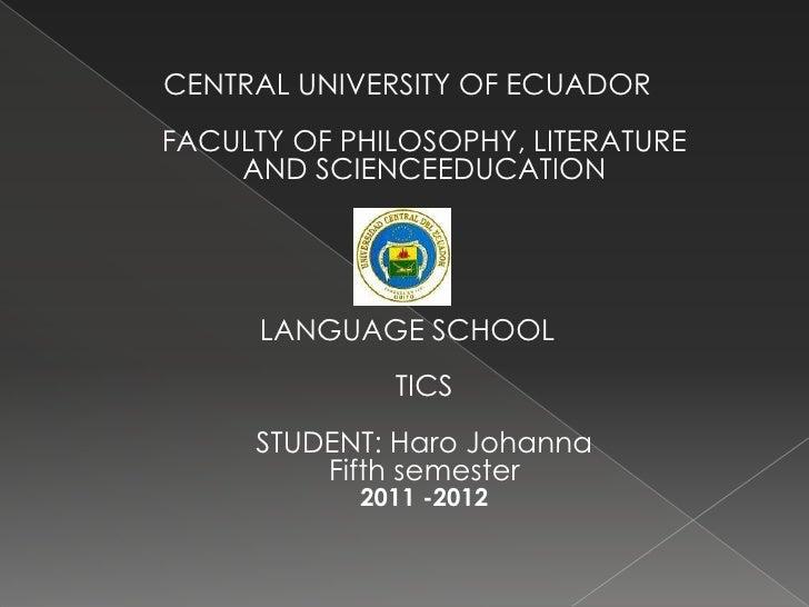 CENTRAL UNIVERSITY OF ECUADORFACULTY OF PHILOSOPHY, LITERATURE    AND SCIENCEEDUCATION      LANGUAGE SCHOOL              T...