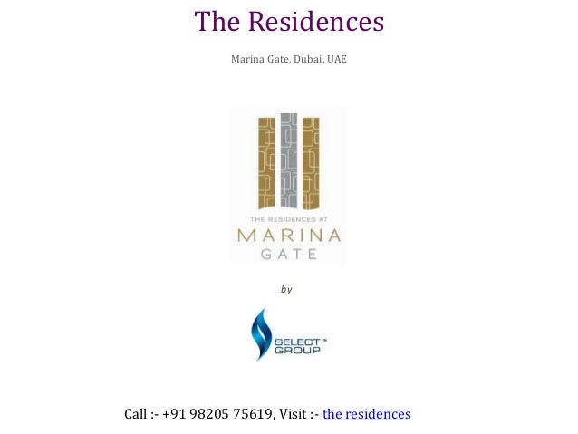 The Residences at Marina Gate, UAE by Select Group