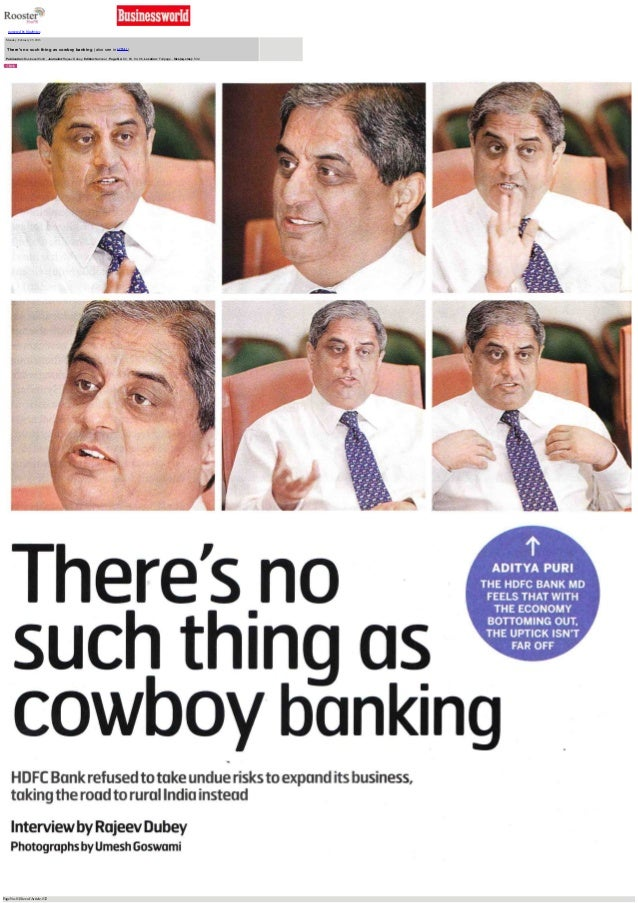 There's no such thing as cowboy banking - Interview of our MD, Mr. Aditya Puri