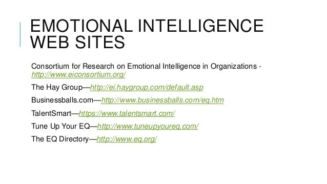 a research on emotional intelligence Research now is emerging that suggests emotional intelligence, and particularly the new measures that have been developed to assess it, is in fact a distinct entity however, there still is not much research on the predictive.