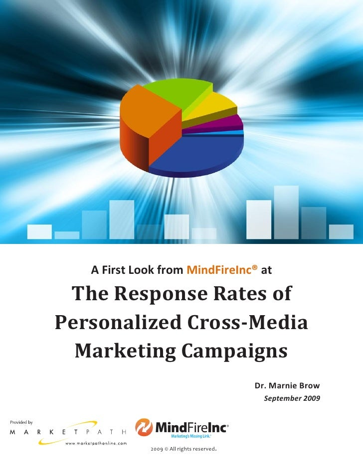 The Response Rates of Personalized Cross-Media Marketing Campaigns                     Note:                 This past Aug...
