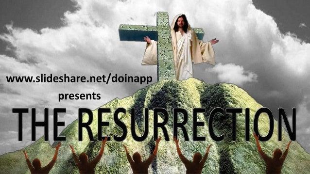 The resurrection (2013)