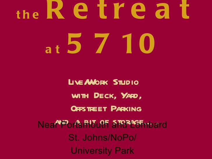 the   Retreat  at  5710 Live/Work Studio  with Deck, Yard,  Offstreet Parking  and a bit of storage…. Near Portsmouth and ...