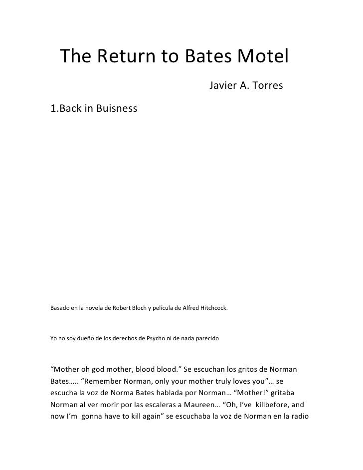 The Return to Bates Motel                                                             Javier A. Torres 1.Back in Buisness ...