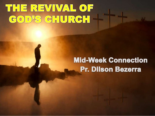 The Revival of God's Church