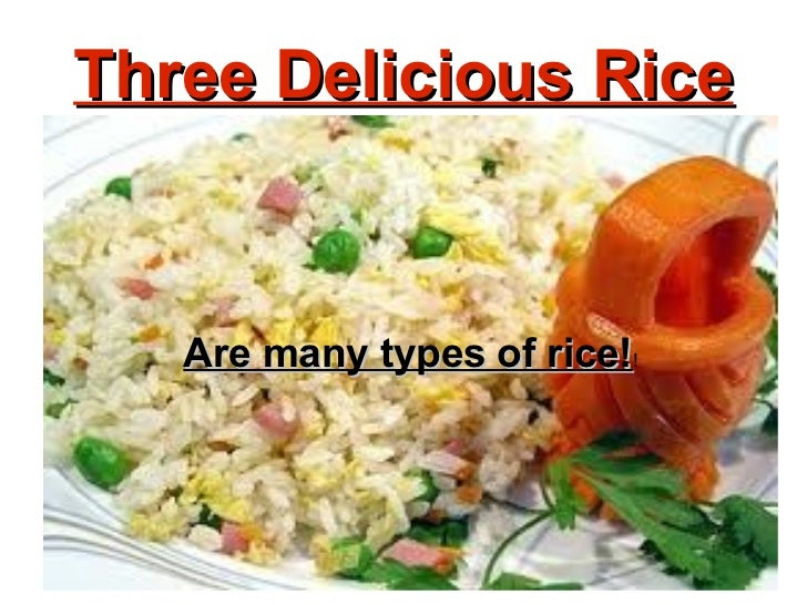 Are many types of rice! ! Three Delicious Rice
