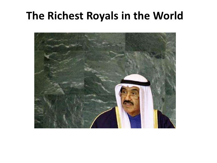 The Richest Royals in the World<br />