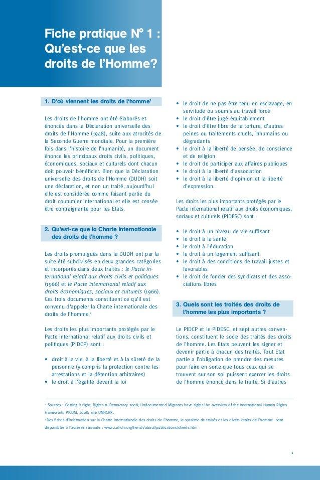 1 1.D'où viennent les droits de l'homme1 Les droits de l'homme ont été élaborés et énoncés dans la Déclaration universell...