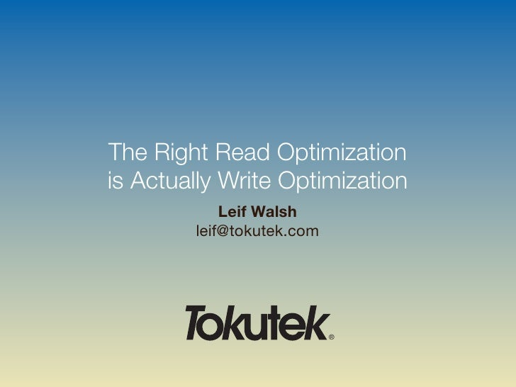 The right read optimization is actually write optimization