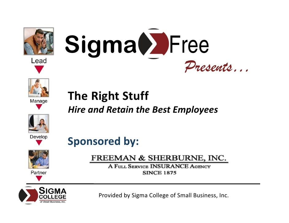 Sigma                           Free                                       Presents… TheRightStuff HireandRetaintheB...