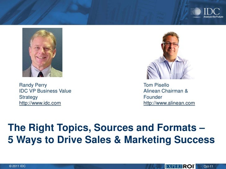 The Right Topics, Sources and Formats: 5 Ways to Drive Sales & Marketing Success
