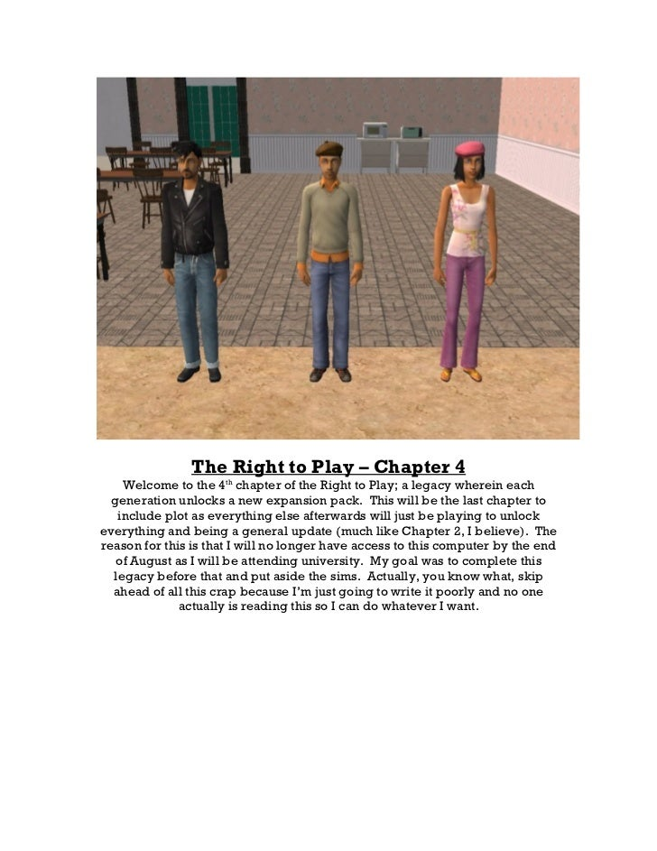 The Right to Play – Chapter 4    Welcome to the 4th chapter of the Right to Play; a legacy wherein each  generation unlock...