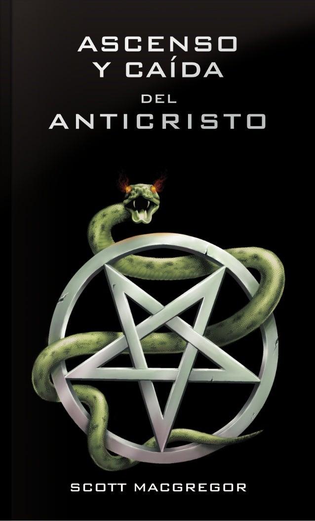 ASCENSO Y CAÍDADEL ANTICRISTOScott MacGregor