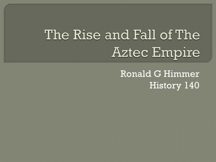 the history of the rise and fall of the aztec nation Aztecs of mexico: origin, rise, and fall of the aztec nation (pelican) by george c vaillant if searched for the book aztecs of mexico: origin, rise, and fall of the.