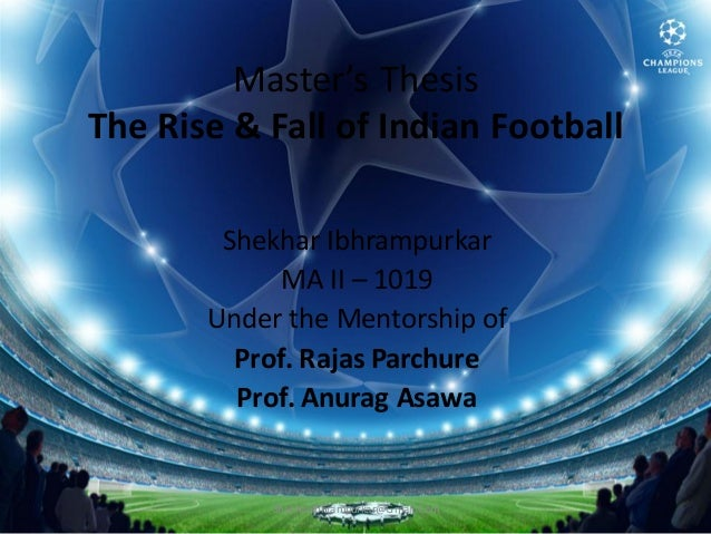 The Rise & Fall of Indian Football Presentation