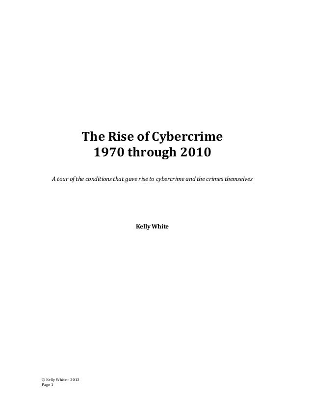 The Rise of Cybercrime 1970s - 2010