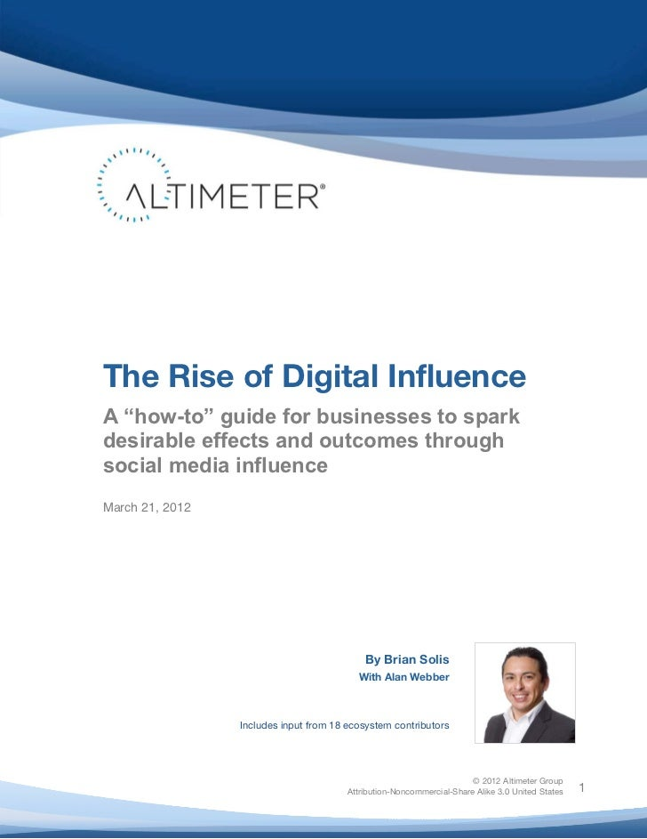 "The Rise of Digital Influence       A ""how-to"" guide for businesses to spark       desirable effects and outcomes ..."