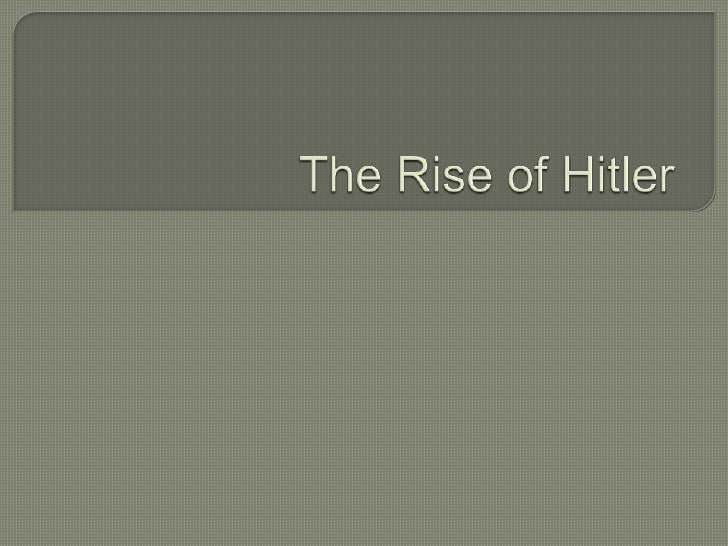 The Rise of Hitler<br />