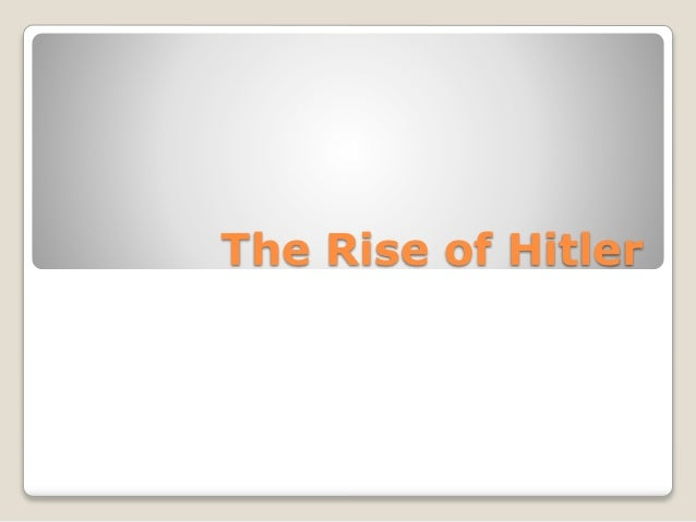 The rise of hitler 2012
