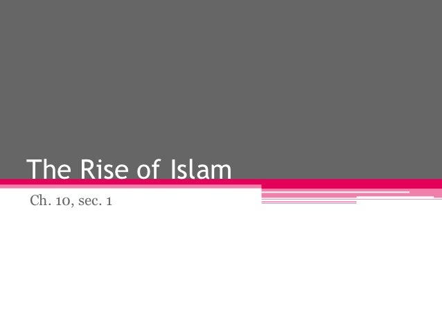 The Rise of IslamCh. 10, sec. 1
