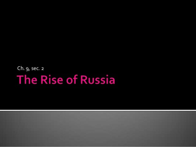 The rise of russia