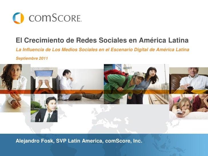 El Crecimiento de Redes Sociales en América LatinaLa Influencia de Los Medios Sociales en el Escenario Digital de América ...