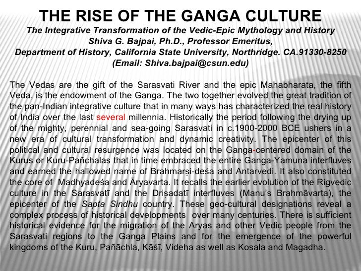 The rise of the ganga culture  the integrative transformation of the vedic-epic mythology and history-prof. shiva g. bajpai