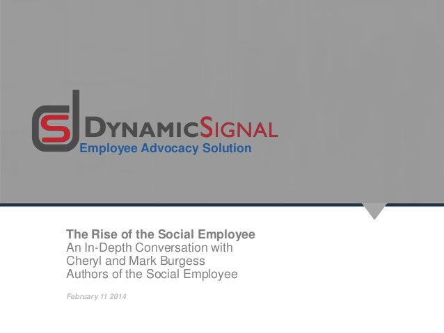 Employee Advocacy Solution  The Rise of the Social Employee An In-Depth Conversation with Cheryl and Mark Burgess Authors ...