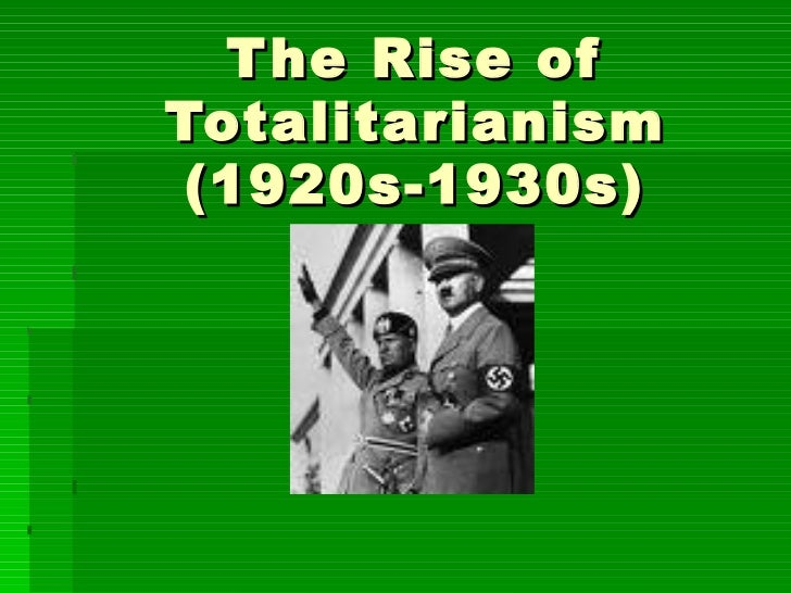 "rise of totalitarianism Power point to accompany the lesson ""the rise of."