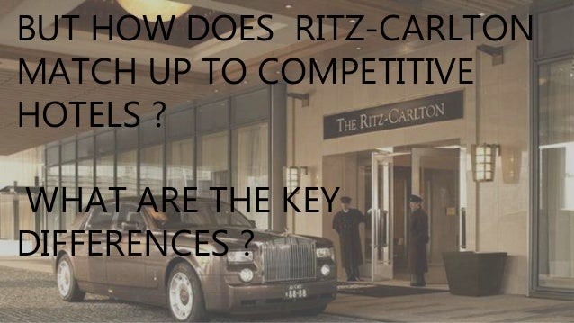 the ritz carlton case analysis Ritz-carlton is a name that is synonymous with luxury in the hotel industry they were the first hotel to ever win the malcolm baldrics national quality award every single employee lives and breathes quality.