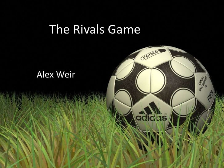 The Rivals Game<br />Alex Weir<br />