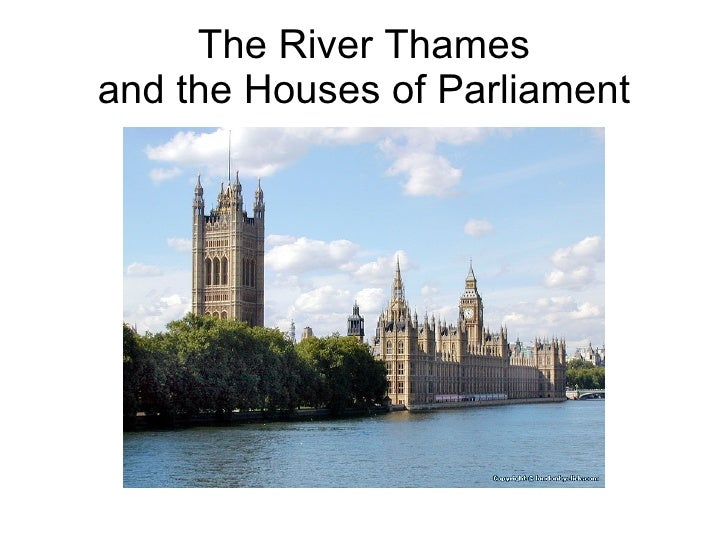 The River Thames and the Houses of Parliament