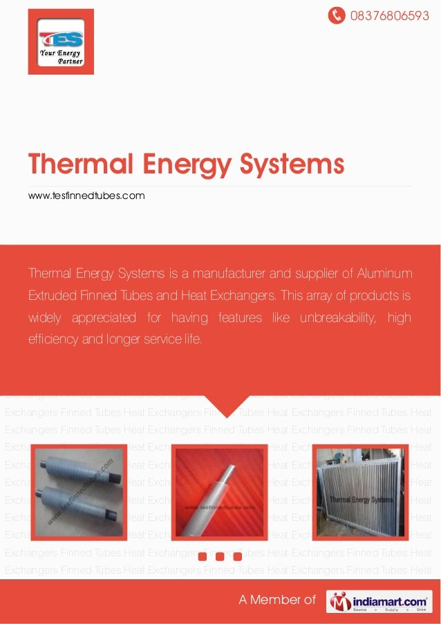 08376806593A Member ofThermal Energy Systemswww.tesfinnedtubes.comFinned Tubes Heat Exchangers Finned Tubes Heat Exchanger...