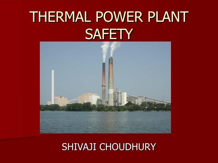 THERMAL POWER PLANT SAFETY SHIVAJI CHOUDHURY
